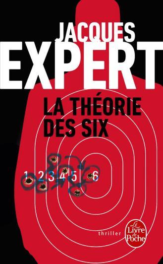 Jacques Expert – La théorie des Six