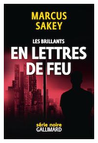 Marcus-SAKEY-Les-brillants-03-En-lettre-de-feu